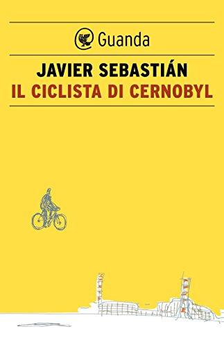 Il ciclista di Cernobyl