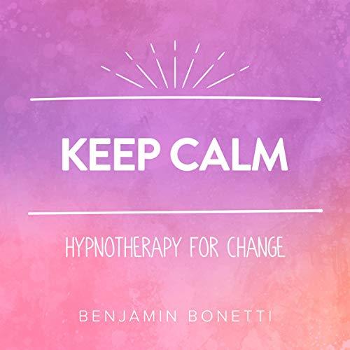 Keep Calm - Hypnotherapy For Change Titelbild