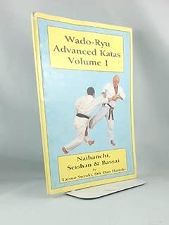 Wado-Ryu Advanced Katas - Volume 1 Naihamchi, Seishan and Bassai