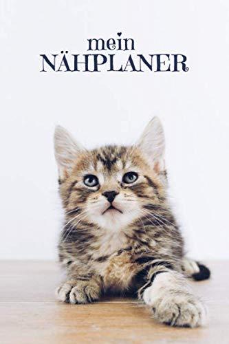 Nähplaner: für deine neuen Nähprojekte zum Ausfüllen mit Maßtabellen + Projektseiten   Motiv: Süße Katze