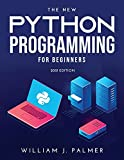 The New Python Programming for Beginners: 2021 EDITION