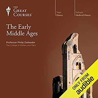 The Early Middle Ages                   Written by:                                                                                                                                 Philip Daileader,                                                                                        The Great Courses                               Narrated by:                                                                                                                                 Philip Daileader                      Length: 12 hrs and 32 mins     22 ratings     Overall 4.6