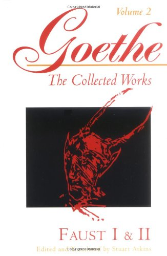 Faust I & II (Goethe : The Collected Works, Vol 2)