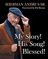 My Story! His Song! Blessed!