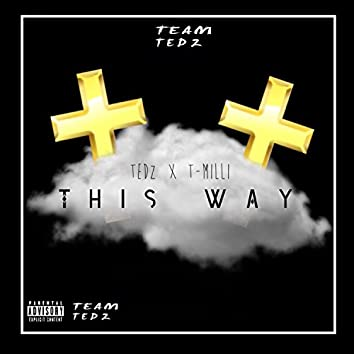 This Way (feat. TMilli) - Single