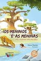 Os meninos e as meninas das casinhas das árvores (Portuguese Edition)