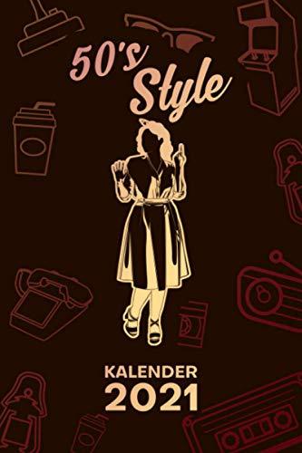KALENDER 2021 A5: für Klassik Fans - Petticoat Kleid Terminplaner mit DATUM - Retro Organizer für Termine - Wochenplaner von Januar bis Dezember - 1 Woche auf 2 Seiten mit Kalenderwoche