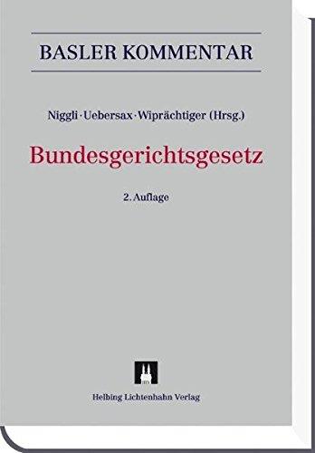 Bundesgerichtsgesetz (BGG) (Basler Kommentar)