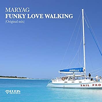 Funky Love Walking