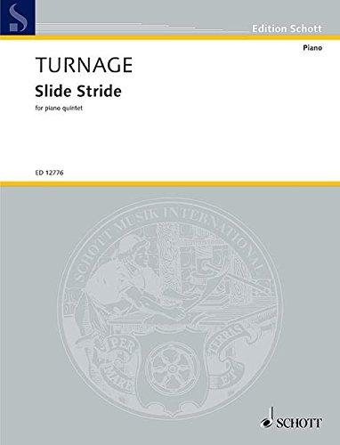 Slide Stride: for piano and string quartet. Klavier und Streichquartett. Partitur und Stimmen. (Edition Schott)