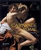 Caravage à Rome - Amis et ennemis