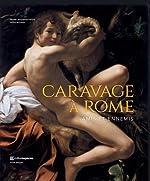 Caravage à Rome - Amis et ennemis de Francesca Cappelletti