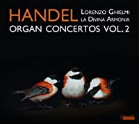 A Second Set of Concertos for the Organ by La Davina Armonia/Paolo Grazzi/Lorenzon Ghielmi (2012-12-21)