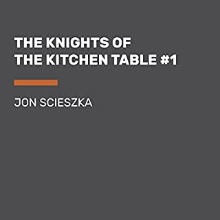 The Knights of the Kitchen Table cover art