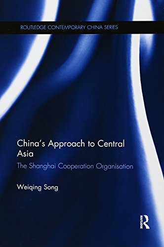 Chinas Approach to Central Asia: The Shanghai Co-Operation Organisation