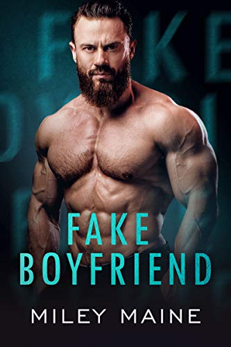 Fake Boyfriend: An Army Ranger Romantic Suspense (Sinful Temptation Book 1)