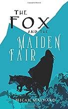 The Fox and the Maiden Fair