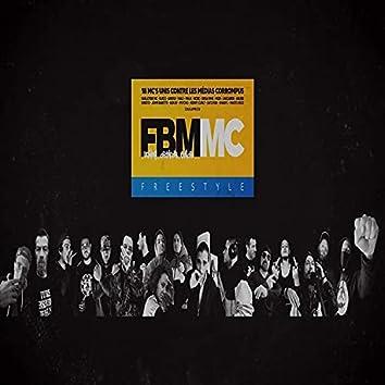 FBM (feat. Guillotine MC, Zakaprod, Guig'z, Ankoly, Mal1, Fra.k, Nicko, Kriisto, Me2s, Masto xico, Diksa Rime, Lascaride, Satchok, Gokay, Kenny Curly, John Barette, Psycho & Khabil)