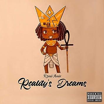 Reality's Dreams