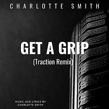 Get a Grip (Traction Remix)