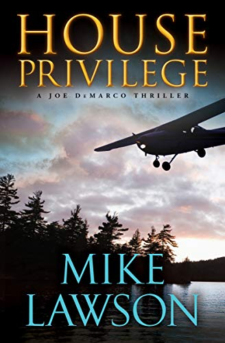 House Privilege (The Joe DeMarco Thrillers Book 14)