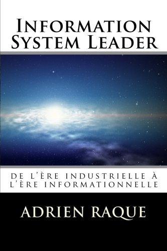 Information System Leader: de l'ère industrielle à l'ère informationnelle