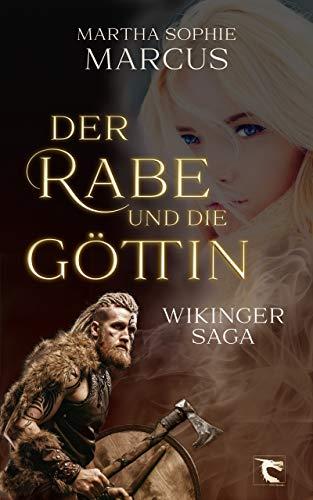 Der Rabe und die Göttin: Wikinger Saga