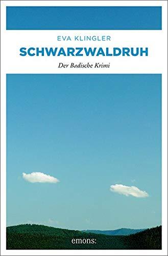 Schwarzwaldruh: Der Badische Krimi