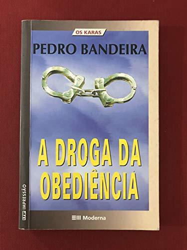A Droga Da Obediência - Col. Veredas - 3ª Edição 2003
