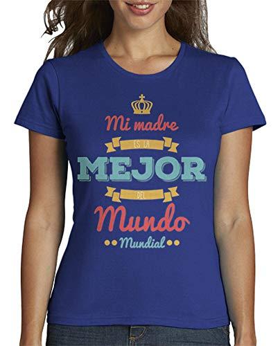 latostadora - Camiseta Mama Eres la para Mujer Azul Royal M