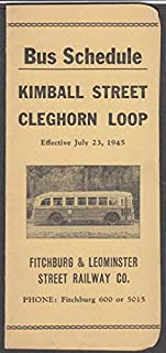 Fitchburg & Leominster Street Railway Bus Schedule 7/23 1945 Cleghorn Loop +