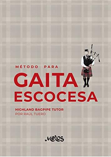 Método para Gaita Escocesa: Highland Bagpipe Tutor