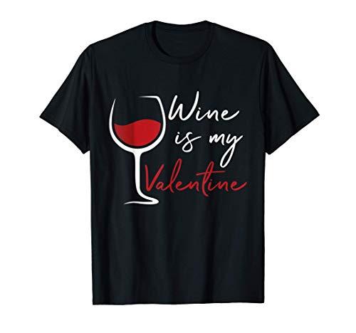 El Vino De Regalo De Solteros Del Día De San Valentín Es Mi Camiseta