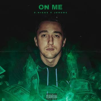 On Me (feat. Jerome)