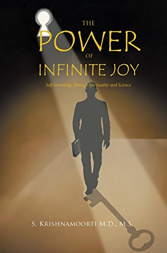 THE POWER OF INFINITE JOY: Self-knowledge through Spirituality and Science (English Edition)