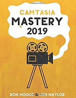 Camtasia Mastery 2019
