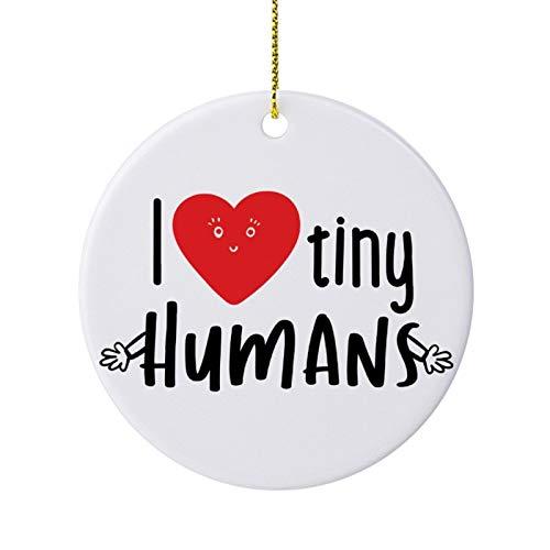 qidushop Decoración de Navidad con texto en inglés 'I Love Tiny Humans' (3 pulgadas)