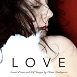LOVE: Sacred Poems and Self Images by Chara Rodriguera