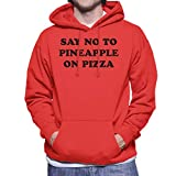 Cloud City 7 Say No To Pineapple On Pizza Men's Hooded Sweatshirt