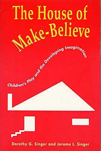 Compare Textbook Prices for The House of Make-Believe: Children's Play and the Developing Imagination F First Paperback Edition Edition ISBN 9780674408753 by Singer, Dorothy G.,Singer, Jerome L.