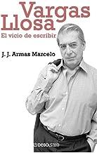 Vargas Llosa: El vicio de escribir