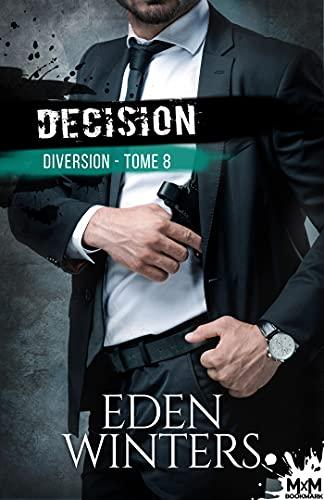 Décision: Diversion, T8 par [Eden Winters, Loriane Béhin]