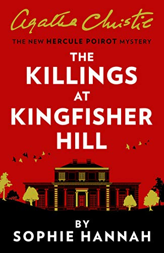The Killings at Kingfisher Hill: The New Hercule Poirot Mystery (English Edition)