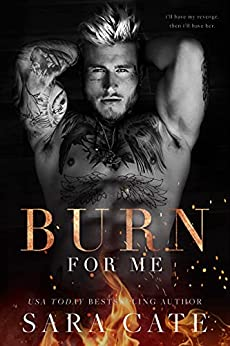 Burn for Me (Spitfire Book 1) by [Sara Cate]