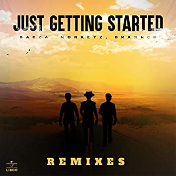 Just Getting Started (Remixes)