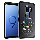 Cheshire Cat Quotes Galaxy S9+ Plus Case, IMAGITOUCH 2-Piece Style Armor Case with Flexible Shock Absorption Case Cover for Samsung Galaxy 9Plus – Alice in Wonderland Cheshire Cat Quotes Hybrid
