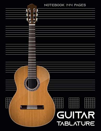 Guitar Tablature Notebook 144 Pages: 7 Blank Chord Diagrams Six 6-Line Staves - Blank Guitar Tab Notebook, Guitar Sheet Music Blank Tab Manuscript Paper.