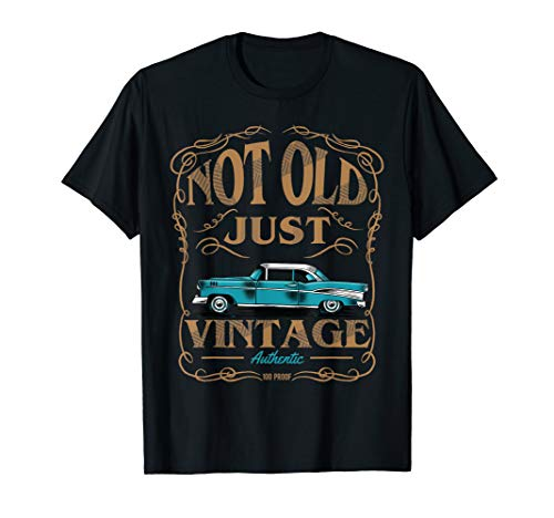 Not Old Just Vintage American Classic Car Birthday Tshirt