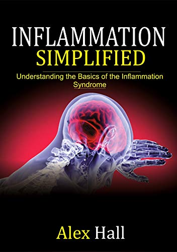 Inflammation Simplified: Understanding the Basics of the Inflammation Syndrome
