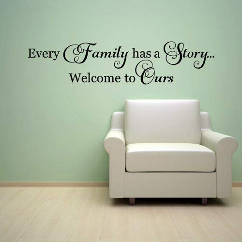 Decal Wall Sticker Welcome to Ours Every Family has a Story